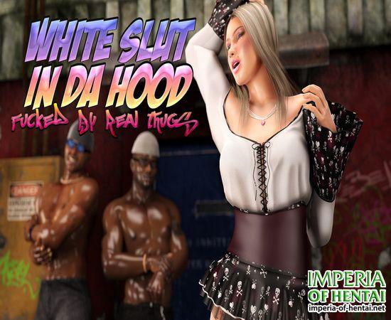 White Slut In Da Hood